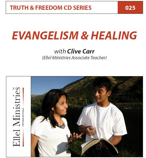 Truth & Freedom 25 of 55: Evangelism & Healing - MP3 Download