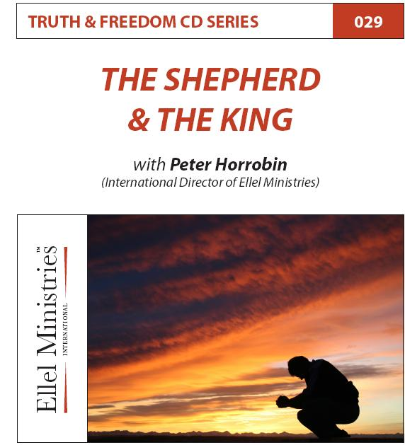 Truth & Freedom 29 of 55: The Shepherd and the King - MP3 Download