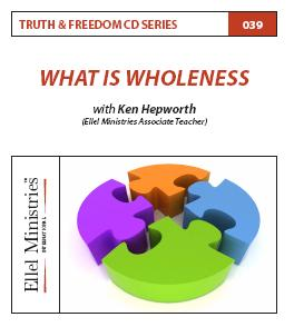 Truth & Freedom 39 of 55: What is Wholeness - MP3 Download