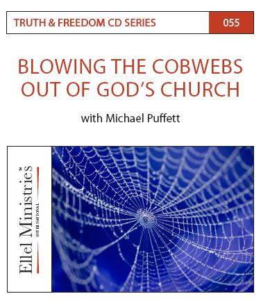 Truth & Freedom 55 of 55: Blowing The Cobwebs Out Of God's Church - MP3 Download