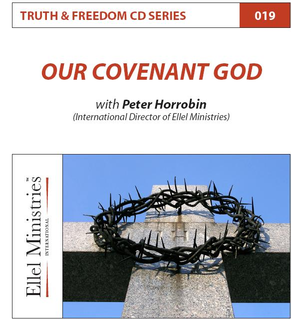 Truth & Freedom 19 of 55: Our Covenant God - MP3 Download