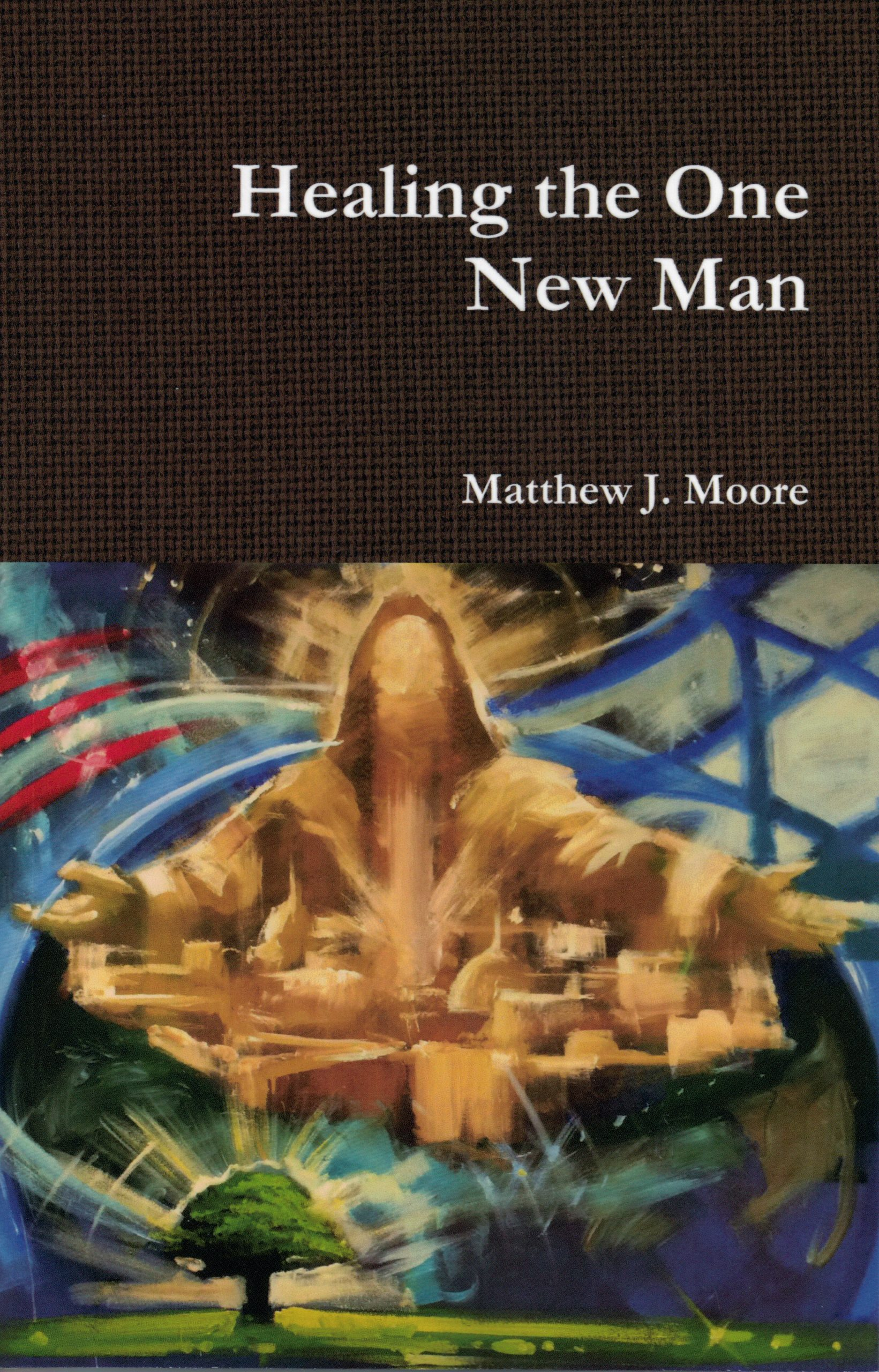 Healing the One New Man