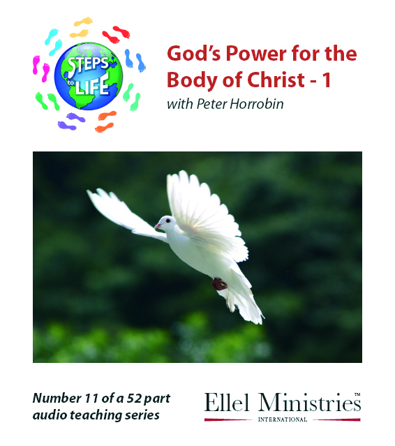Steps To Life 11 of 52: God's Power for the Body of Christ - 1 - MP3 Download