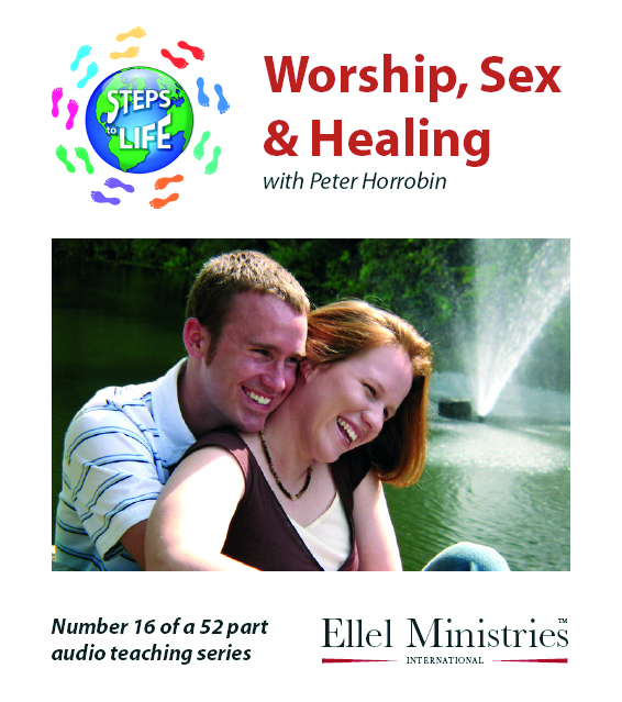 Steps To Life 16 of 52: Worship, Sex and Healing - MP3 Download
