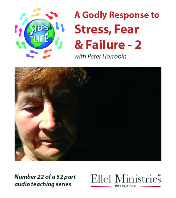 Steps To Life 22 of 52: A Godly Response to Stress, Failure - 2 - Audio CD