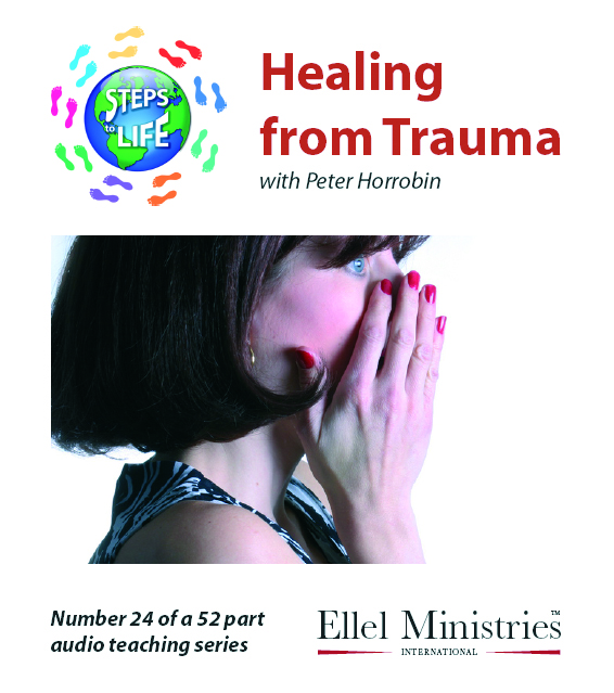 Steps To Life 24 of 52: Healing from Trauma - Audio CD