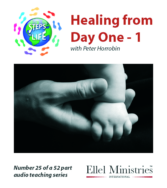 Steps To Life 25 of 52: Healing from Day One - 1 - MP3 Download