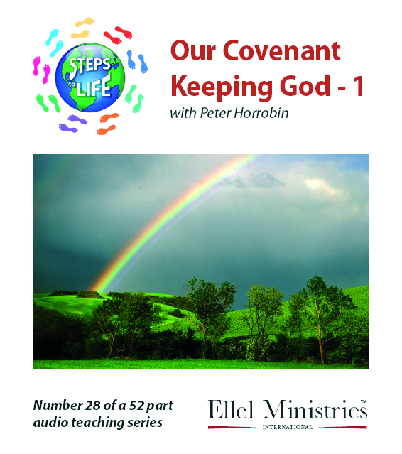 Steps To Life 28 of 52: Our Covenant Keeping God - 1 - MP3 Download
