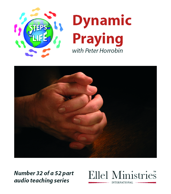 Steps To Life 32 of 52: Dynamic Praying - MP3 Download