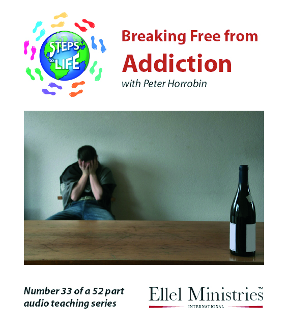 Steps To Life 33 of 52: Breaking Free From Addiction - MP3 Download