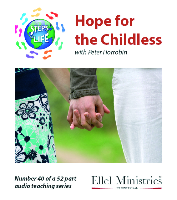 Steps To Life 40 of 52: Hope for the Childless - Audio CD