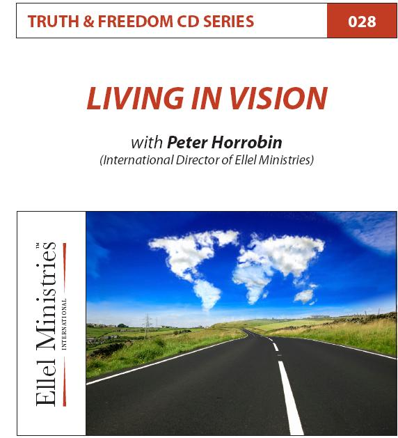 Truth & Freedom 28 of 55: Living in Vision - MP3 Download