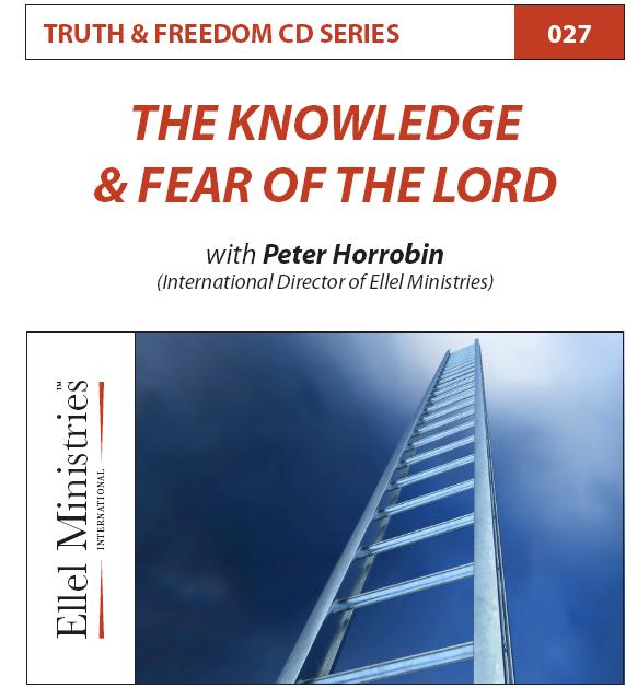 Truth & Freedom 27 of 55: The Knowledge & Fear of the Lord - MP3 Download