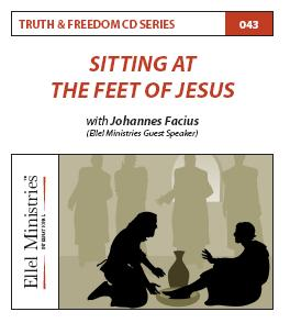 Truth & Freedom 43 of 55: Sitting at the Feet of Jesus - MP3 Download