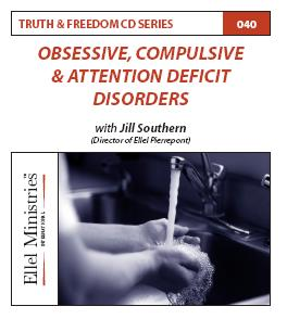 Truth & Freedom 40 of 55: Obsessive, Compulsive & Attention Deficit Disorders - MP3 Download