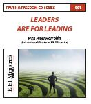 Truth & Freedom 1 of 55: Leaders Are For Leading - MP3 Download